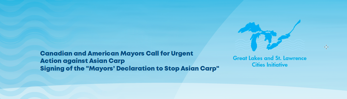 Canadian and American Mayors Call for Urgent Action Against Asian Carp